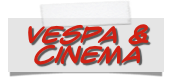 Vespa & Cinema
